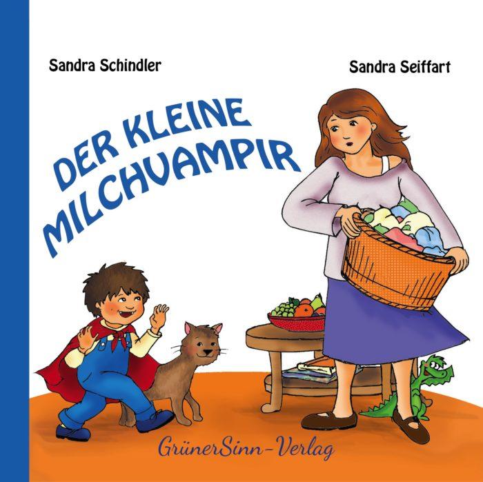 Der kleine Milchvampir - Eine Geschichte über das Abstillen