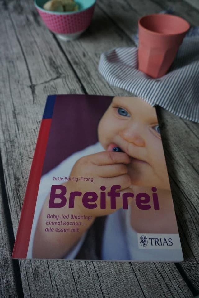Breifrei.Baby-led Weaning: Einmal kochen - alle essen mit BLW Kochbuch