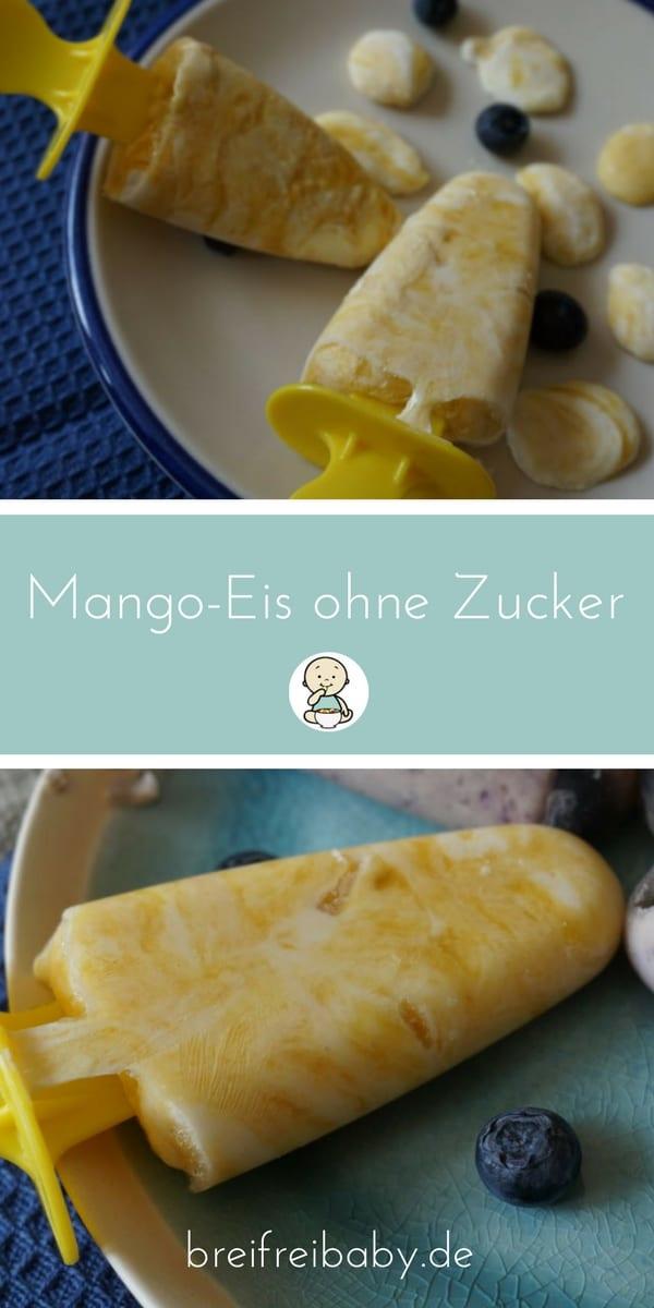 Mango Eis am Stiel - zuckerfrei und für Babys und Blw perfekt