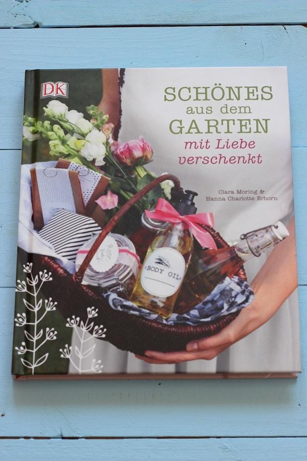 Buchtipp: Schönes aus dem Garten mit Liebe verschenken - Geschenke aus dem Garten selbst machen