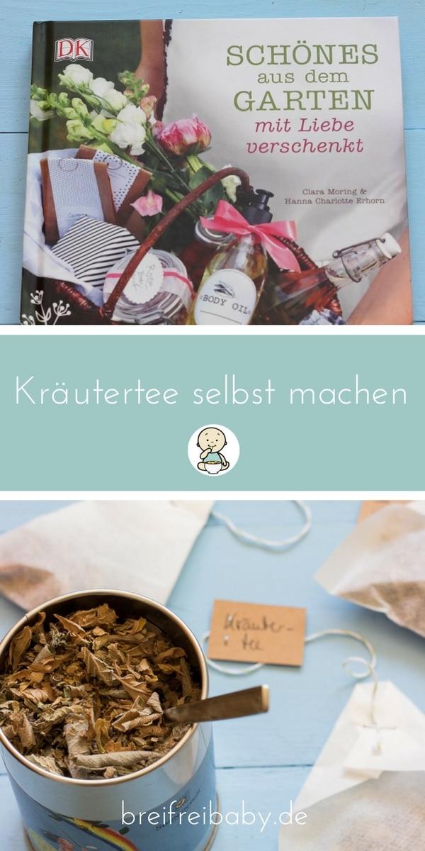 Kräutertee selbst machen - Kräuter für Tee selbst trocknen und ein Buchtipp