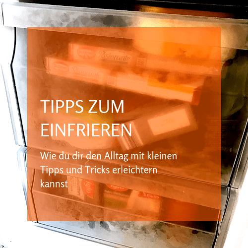 Tipps zum Einfrieren - Verpackungen und Haltbarkeit