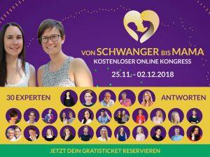 Unsere Einladung an dich: kostenloser Onlinekongress: Von Schwanger bis Mama