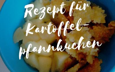 Ein BLW Erfahrungsbericht + Rezept für Kartoffelpfannkuchen