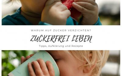 Heißt breifrei auch zuckerfrei? Das Baby zuckerfrei ernähren, aber wie? Ein Gastbeitrag von Gesundes Familienleben