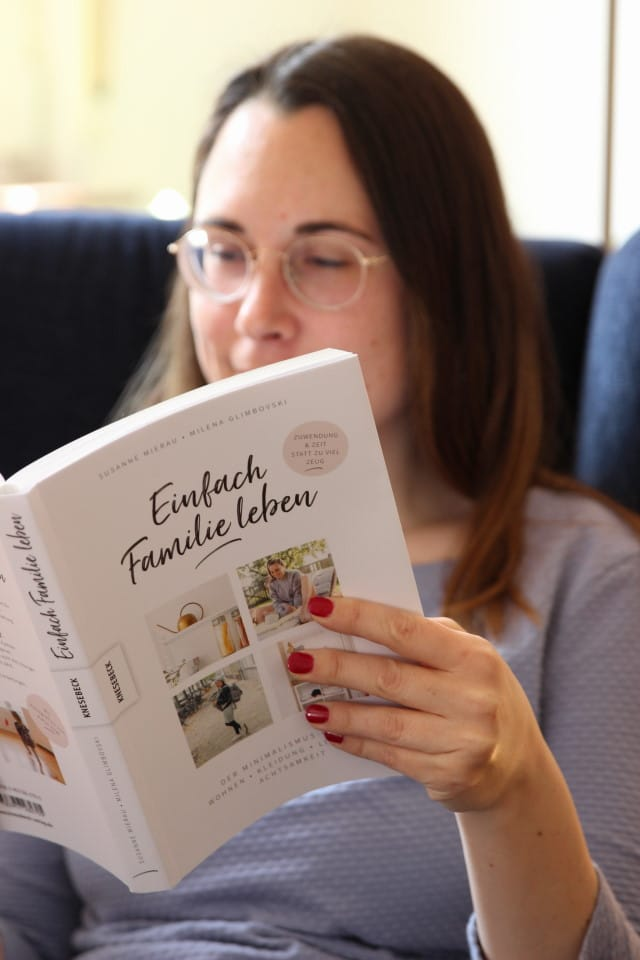 Einfach Familie leben von Susanne Mierau und Milena Glimbovski im Knesebeck Verlag erschienen - Minimalismus und Nachhaltigkeit als Familie
