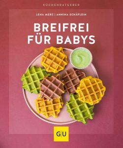 Breifrei für Babys - Kochbuch