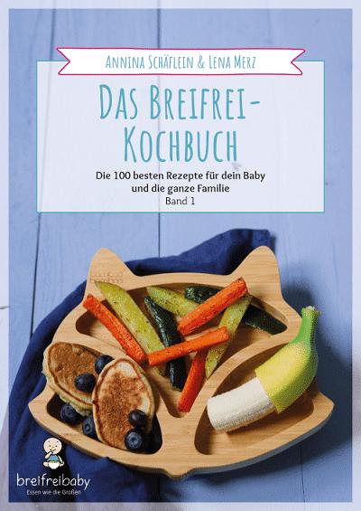 Kochen für Babys - Baby-led weaning Kochbuch